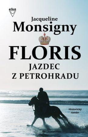 Monsigny Jacqueline: Jazdec z Petrohradu (Floris 2)
