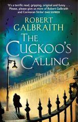 Galbraith Robert: The Cuckoo´s Calling