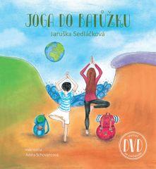 Sedláčková Jaruška: Jóga do batůžku + DVD
