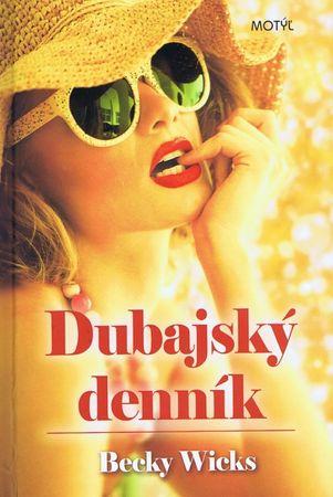 Wicks Becky: Dubajský denník