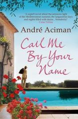 Aciman André: Call Me by Your Name