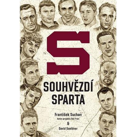 Suchan František, Soeldner David,: Souhvězdí Sparta