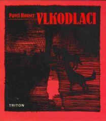 Houser Pavel: Vlkodlaci