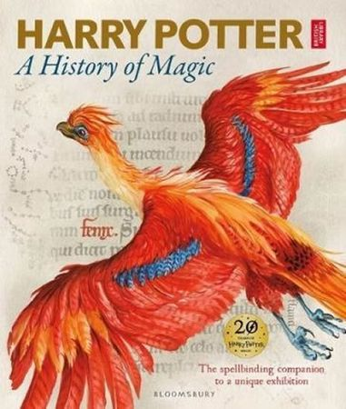 British Library: Harry Potter - A History of Magic: The Book of the Exhibition