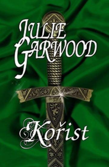 Garwood Julie: Kořist