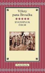 Čech Svatopluk: Výlety pana Broučka