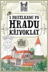 Chupíková Eva: S pastelkami po hradu Křivoklát