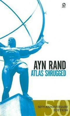 Rand Ayn: Atlas Shrugged