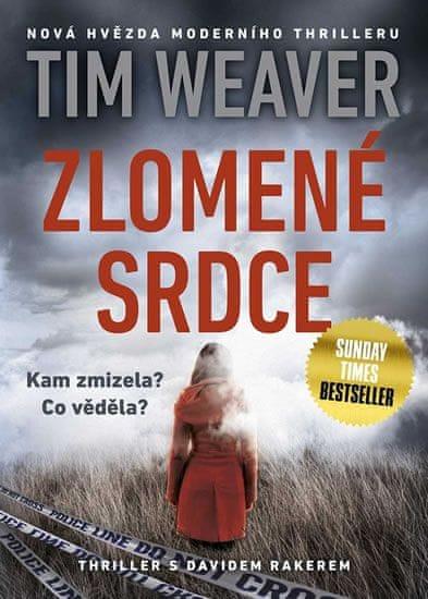 Weaver Tim: Zlomené srdce