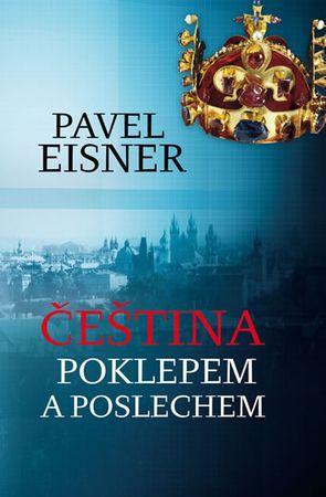 Eisner Pavel: Čeština poklepem a poslechem
