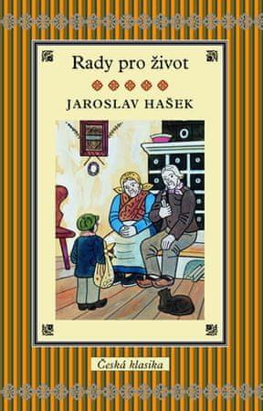 Hašek Jaroslav: Rady pro život