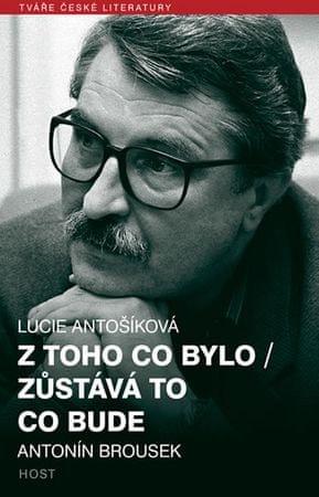 Antošíková Lucie: Z toho co bylo / Zůstává to co bude