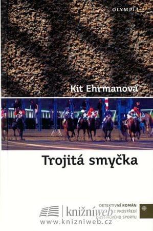 Ehrmanová Kit: Trojitá smyčka