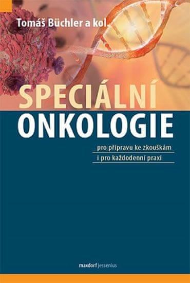 Büchler Tomáš a kolektiv: Speciální onkologie
