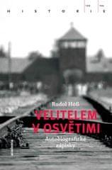 39146441106 Höss Rudolf  Velitelem v Osvětimi