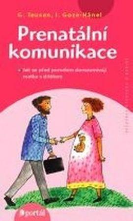 Teusen Goze-Hänel: Prenatální komunikace