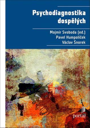 Svoboda Mojmír: Psychodiagnostika dospělých