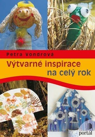 Vondrová Petra: Výtvarné inspirace na celý rok
