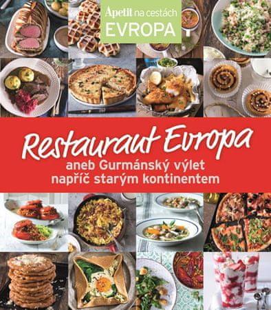 Restaurant Evropa aneb Gurmánský výlet napříč starým kontinentem