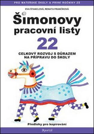 Štanclová Eva: ŠPL 22 - Celkový rozvoj s důrazem na přípravu do školy