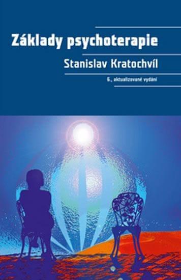 Kratochvíl Stanislav: Základy psychoterapie