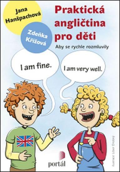 Hanšpachová Jana: Praktická angličtina pro děti