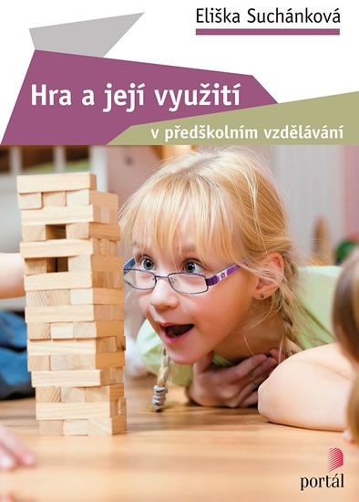 Suchánková Eliška: Hra a její využití v předškolním vzdělávání