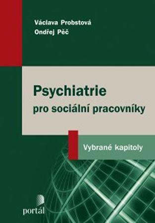 Probstová Václava: Psychiatrie pro sociální pracovníky