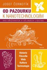 Černotík Josef: Od pazourku k nanotechnologiím - 449 křižovatek v dějinách lidstva