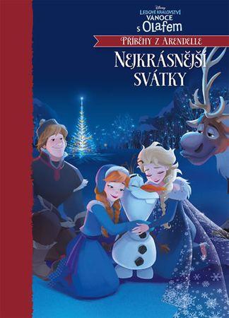 kolektiv autorů: Ledové království - Nejkrásnější svátky