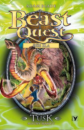 Blade Adam: Beast Quest 17 Říše zla - Tusk, mocný mamut