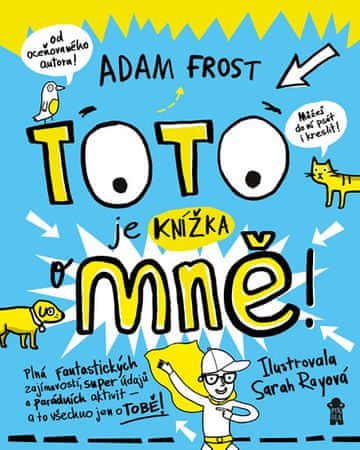 Frost Adam: Toto je knížka o mně!