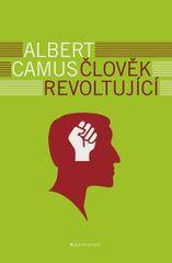 Camus Albert: Člověk revoltující