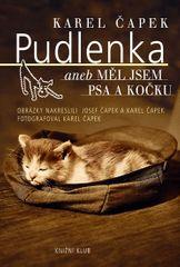 Čapek Karel: Pudlenka aneb Měl jsem psa a kočku