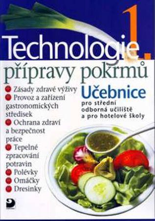 Sedláčková Hana, Otoupal Pavel,: Technologie přípravy pokrmů 1