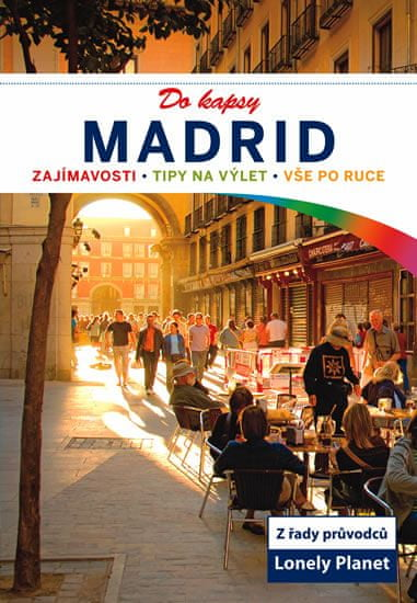 kolektiv autorů: Madrid do kapsy - Lonely Planet