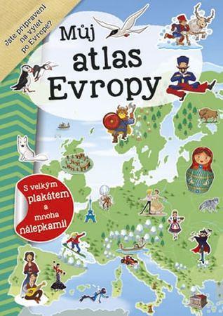 Můj atlas Evropy + plakát a nálepky