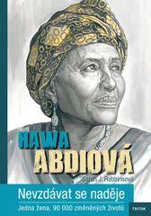 Abdi Hawa: Nevzdávat se naděje