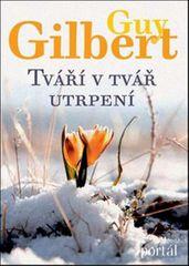 Gilbert Guy: Tváří v tvář utrpení
