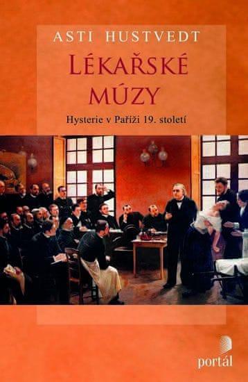 Hustvedt Asti: Lékařské múzy