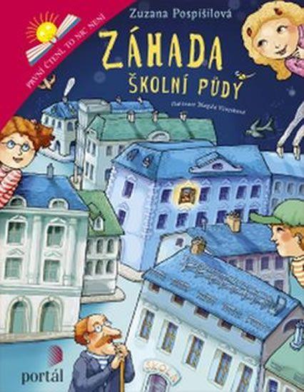 Pospíšilová Zuzana: Záhada školní půdy