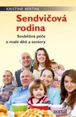 Bertini Kristine: Sendvičová rodina
