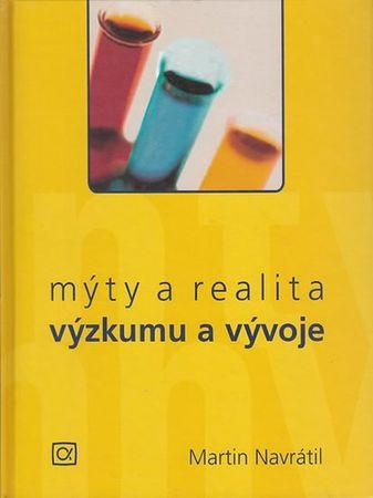Navrátil Martin: Mýty a realita výzkumu a vývoje