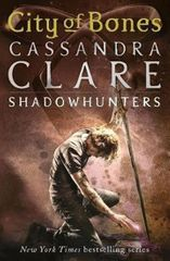 Clareová Cassandra: City of Bones – The Mortal Instruments Book 1
