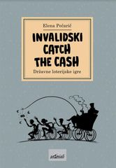 Elena Pečarič: Invalidski Catch The Cash