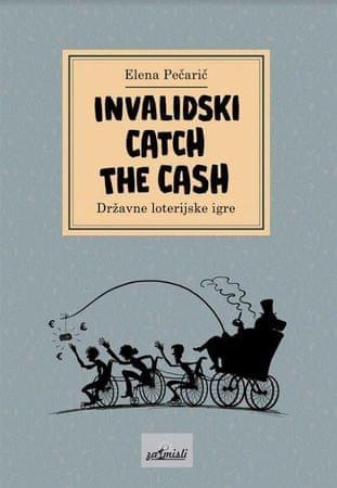 Elena Pečarič: Invalidski Catch The Cash