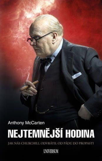 McCarten Anthony: Nejtemnější hodina