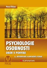 Říčan Pavel: Psychologie osobnosti - Obor v pohybu