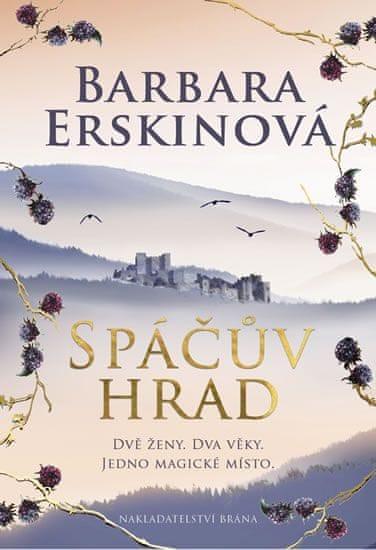 Erskinová Barbara: Spáčův hrad