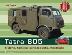 Frýba Jiří: Tatra 805 - historie, takticko–technická data, modifikace